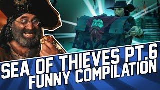 Sea of Thieves Funny Moments and Fails #6 Compilation (May 2018)