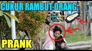 NGAKAK !! PRANK CUKUR RAMBUT ORANG (shaving people's heads prank)