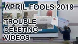 Trouble Deleting Videos - Math Class Prank for April Fools 2019