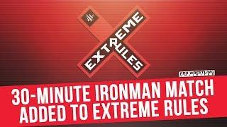 Ironman Match Added To Extreme Rules