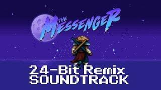 The Messenger 24-Bit Soundtrack Mashup ( 8-Bit & 16-Bit OST Combined )