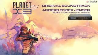 Planet X3 Original Soundtrack (Anders Enger Jensen)