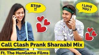 Epic - Call Clash Prank on Cute Girls Sharaabi Mix | Salil Gupta Ft. The HunGama Films