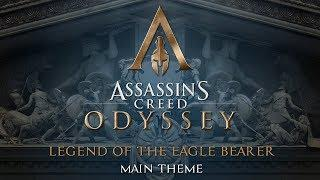 Legend of the Eagle Bearer (Main Theme) - Assassin's Creed: Odyssey | Soundtrack (OST) #2