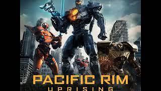 Pacific Rim: Uprising ALL Soundtracks By Lorne Balfe