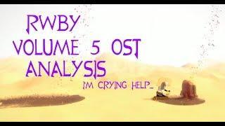 RWBY Volume 5 Soundtrack Analysis
