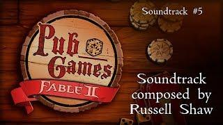 Fable II Pub Games - Soundtrack #5 Extended