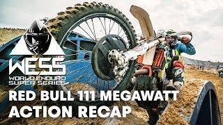 What Happened At Red Bull 111 Megawatt? | Enduro 2018