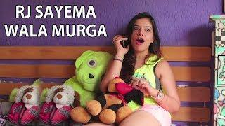 RJ Sayema Wala Murga | Latest Radio Mirchi Murga Prank Video 2018