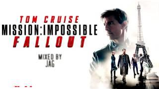 Mission: Impossible - Fallout | Original Soundtrack Mix