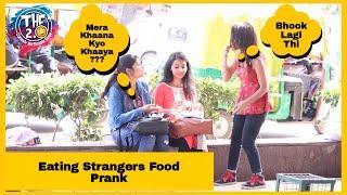 Eating Strangers Food Prank | THF 2.0 | Simran Verma