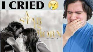 Lady Gaga | A Star is Born (Soundtrack Album) Reaction