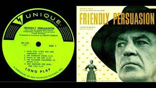 "Dimitri Tiomkin - Soundtrack album to ""Friendly Persuasion"" (Complete album)"
