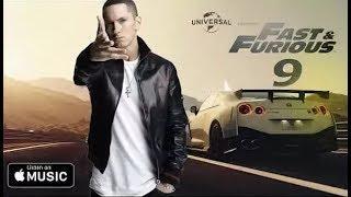 EMINEM - Fast & Furious 9 [ SOUNDTRACK ] #NEW 2018