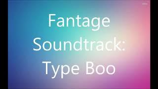 Fantage Soundtrack: Type Boo