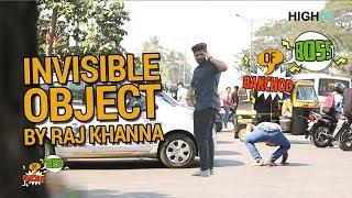 Invisible Object Prank | Raj Khanna - Boss Of Bakchod | Prank In India | HighIQ