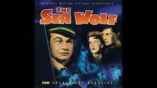 The Sea Wolf | Soundtrack Suite (Erich Wolfgang Korngold)