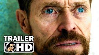 AT ETERNITY'S GATE Trailer (2018) Willem Dafoe Movie