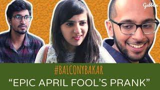 Epic April Fool's Prank | Balcony Bakar - S01E11