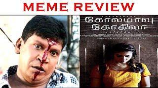 Kolamaavu Kokila (COCO) Movie Meme Review | Nayanthara | Anirudh | Nelson | Lyca | Madras Prank