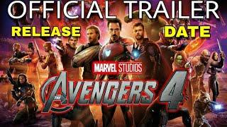 Avengers 4 Official Trailer Release Date Confirmed, Avengers 4 Trailer Coming Soon,Marvel Avengers 4
