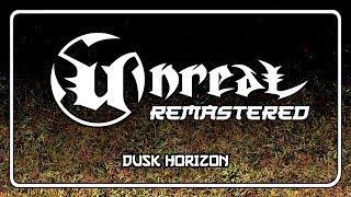 Unreal Soundtrack Remastered - Dusk Horizon