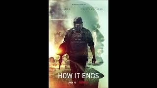 Atli Örvarsson - How It Ends Soundtrack (Unreleased) Remastered. HD