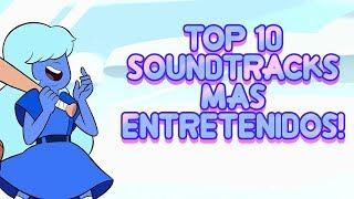 Top 10 Soundtracks mas entretenidos de Steven Universe