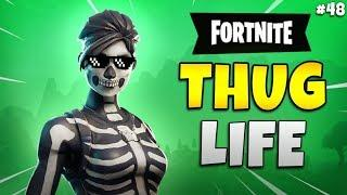 FORTNITE THUG LIFE: Funny Moments EP. 48 (Fortnite Battle Royale Epic Wins & Fails)