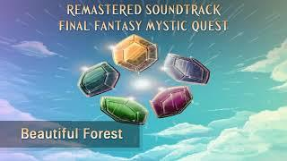 Remastered Soundtrack: Final Fantasy Mystic Quest: 04 Beautiful Forest