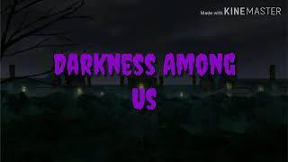 Darkness Among Us Soundtracks NIGHTMARE