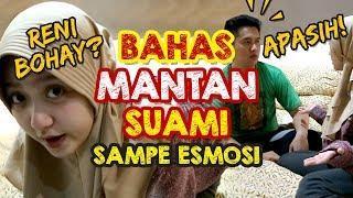 PRANK BAHAS MANTAN SUAMI SAMPE ESMOSI BANGET!!