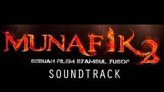 Munafik 2 - Movie Soundtrack #1 MAIN THEME