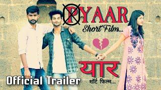 Yaar short film | यार शॉर्ट फिल्म | trailer | 2019 | New Short Film 2019 |