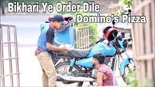 Bikhari Ye order Dile Domino's Pizza   Beggar Part 2   Beggar Prank in Assam   Buddies Prank