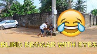 BLIND BEGGAR (COMEDY SKIT) (FUNNY VIDEOS) - Latest 2018 Nigerian Comedy| Comedy Skits|Naija Comedy