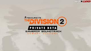 The Division 2 - Gamerip Soundtrack - Combat Sessions