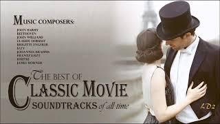 The Best Of Classical Movie Soundtracks Of All Time - John Barry & Other Classical Composers
