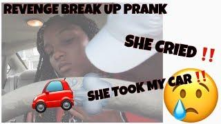 BREAK UP PRANK ON GIRLFRIEND (REVENGE) !!!