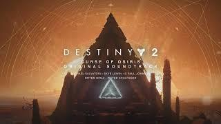 Destiny 2: Curse of Osiris Original Soundtrack - Track 10 - All the Time in the World