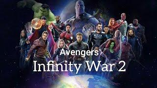 MARVEL'S AVENGERS INFINITY WAR 2 TRAILER