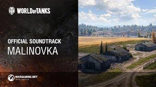 World of Tanks – Official Soundtrack: Malinovka