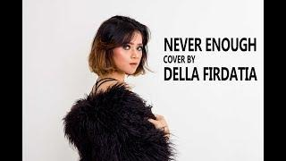 Della Firdatia - Never Enough (Lyric Video) [The Greatest Showman Soundtrack]