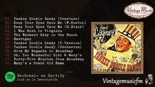 Yankee Doodle Dandy. (Original Soundtrack 1942) (O.S.T) Soundtrack #03 (Full Album/Album Completo)