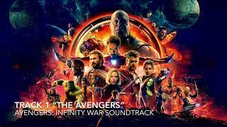 "Avengers: Infinity War Soundtrack - TRACK 1: ""The Avengers"""