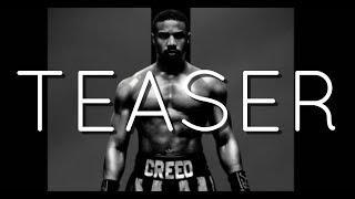 Creed 2 Rap Teaser (Soundtrack) Rocky | Daddyphatsnaps