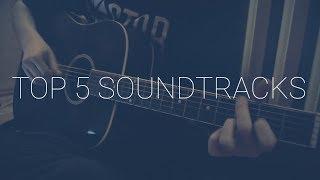 TOP 5 Soundtracks | Fingerstyle Guitar