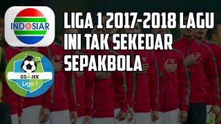 Kita Satu - SoundTrack Liga1 2017/18
