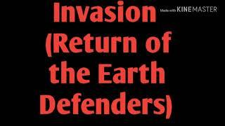 Invasion (Return of the Earth Defenders Chapter 27 Soundtrack#1)