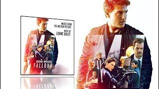 Mission Impossible 6 - Fallout (2018) - Full soundtrack